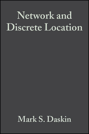 Network and Discrete Location: Models, Algorithms, and Applications (047101897X) cover image