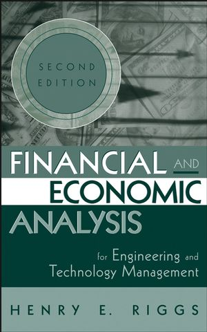 Financial and Economic Analysis for Engineering and Technology Management, 2nd Edition (047122717X) cover image