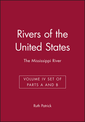 Rivers of the United States, Volume IV Set of Parts A and B: The Mississippi River