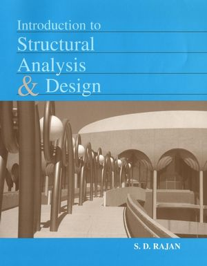 Introduction to Structural Analysis & Design
