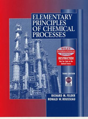 WIE Elementary Principles of Chemical Processes with CD WIE, 3rd Edition