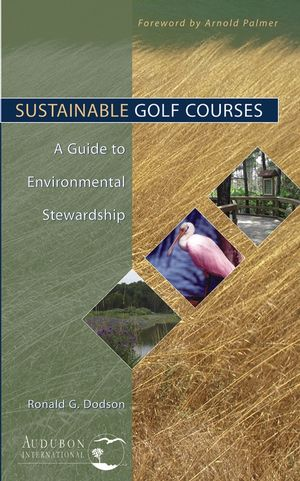 Sustainable Golf Courses: A Guide to Environmental Stewardship (047146547X) cover image