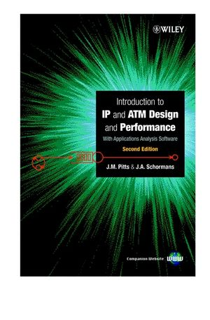 Introduction to IP and ATM Design and Performance: With Applications Analysis Software, 2nd Edition