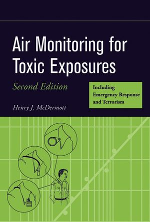 Air Monitoring for Toxic Exposures, 2nd Edition (047167057X) cover image