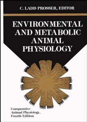Comparative Animal Physiology, Environmental and Metabolic Animal Physiology, 4th Edition (047185767X) cover image