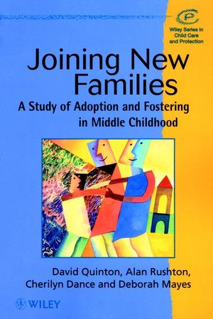 Joining New Families: A Study of Adoption and Fostering in Middle Childhood