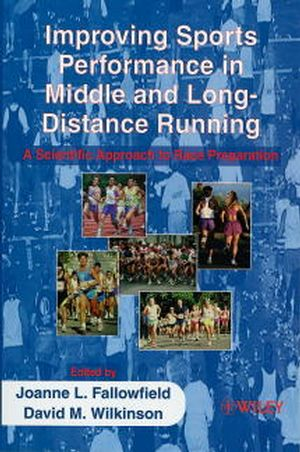 Improving Sports Performance in Middle and Long-Distance Running: A Scientific Approach to Race Preparation