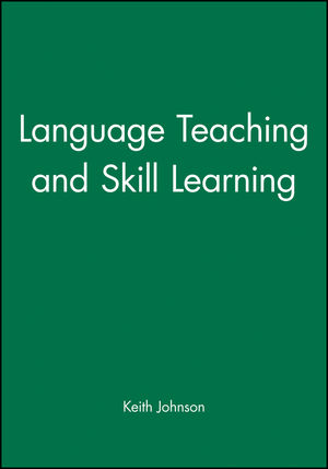 Language Teaching and Skill Learning