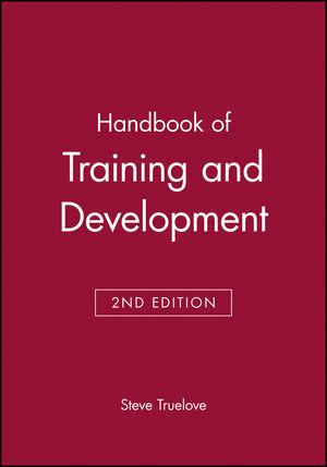 Handbook of Training and Development, 2nd Edition