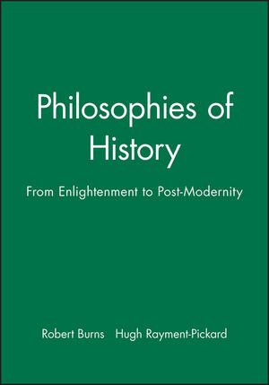 Philosophies of History: From Enlightenment to Post-Modernity (063121237X) cover image