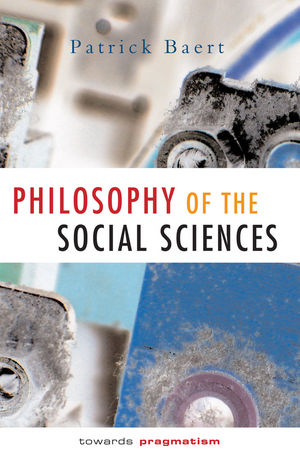 Philosophy of the Social Sciences: Towards Pragmatism (074562247X) cover image