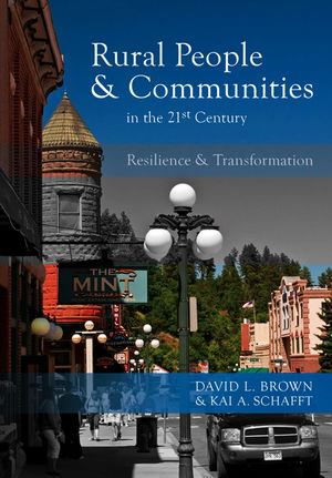 Rural People and Communities in the 21st Century: Resilience and Transformation (074564127X) cover image