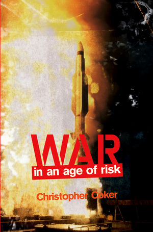 War in an Age of Risk (074564287X) cover image