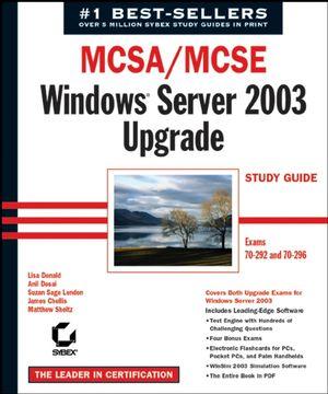 MCSA / MCSE: Windows Server 2003 Upgrade Study Guide: Exams 70-292 and 70-296 (078215137X) cover image