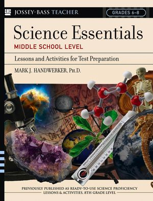 Science Essentials, Middle School Level: Lessons and Activities for Test Preparation
