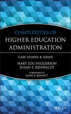 Complexities of Higher Education Administration: Case Studies & Issues (096270427X) cover image