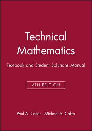 Technical Mathematics, 6e with Student Solutions Manual Set