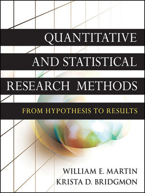 Quantitative and Statistical Research Methods: From Hypothesis to Results (111823457X) cover image