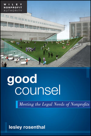 Book Cover Image for Good Counsel: Meeting the Legal Needs of Nonprofits