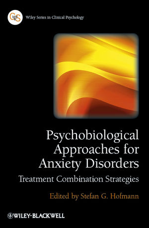 Psychobiological Approaches for Anxiety Disorders: Treatment Combination Strategies (111834247X) cover image