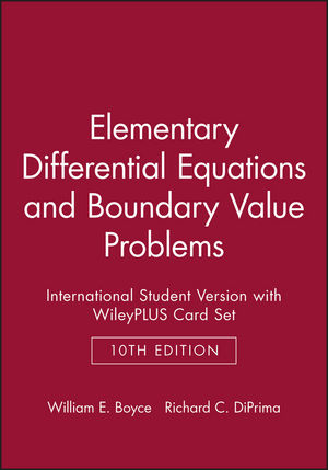 Elementary Differential Equations and Boundary Value Problems 10E International Student Version with WileyPLUS Card Set