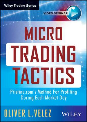 Micro Trading Tactics