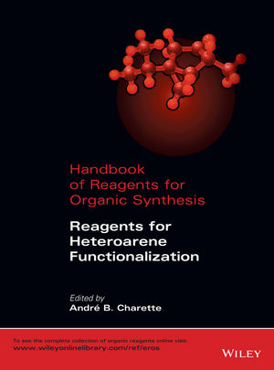 Handbook of Reagents for Organic Synthesis: Reagents for Heteroarene Functionalization (111872657X) cover image