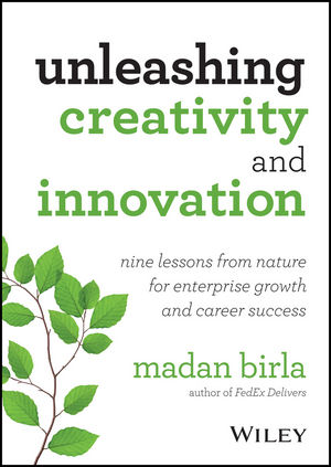 Unleashing Creativity and Innovation: Nine Lessons from Nature for Enterprise Growth and Career Success