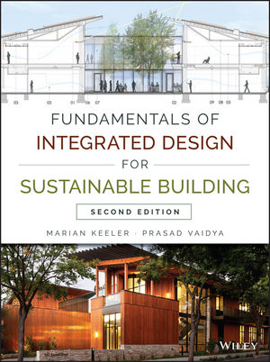 Fundamentals of Integrated Design for Sustainable Building, 2nd Edition (111888227X) cover image