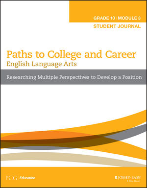 English Language Arts, Grade 10 Module 3: Researching Multiple Perspectives to Develop a Position, Student Journal