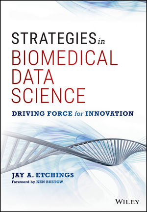 Strategies in Biomedical Data Science: Driving Force for Innovation (111925597X) cover image