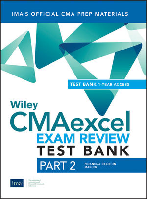 Wiley CMAexcel Learning System Exam Review 2019: Part 2, Financial Decision Making Set (1-year access)