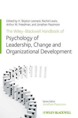 The Wiley-Blackwell Handbook of the Psychology of Leadership, Change and Organizational Development (111997657X) cover image