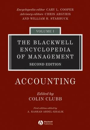The Blackwell Encyclopedia of Management, Volume 1, Accounting, 2nd Edition (140511827X) cover image