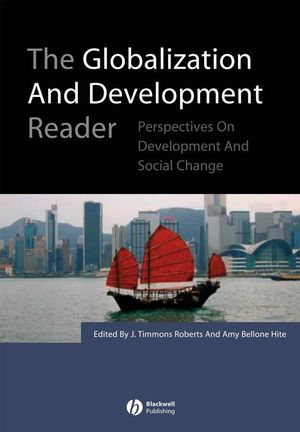 The Globalization and Development Reader: Perspectives on Development and Global Change (140513237X) cover image