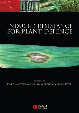 Induced Resistance for Plant Defence: A Sustainable Approach to Crop Protection (140513447X) cover image