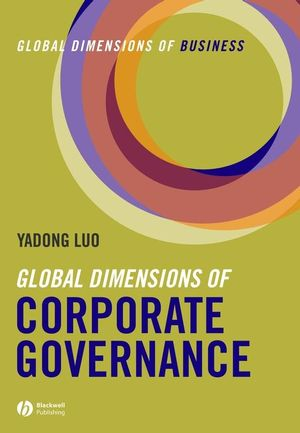 Global Dimensions of Corporate Governance: Global Dimensions of Business (140513707X) cover image