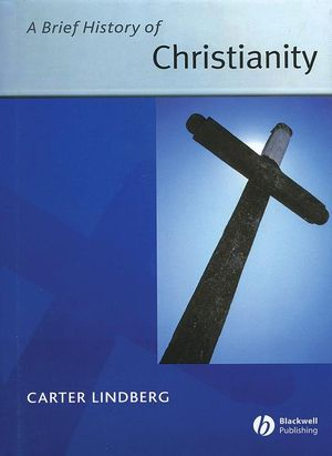 A Brief History of Christianity (140514887X) cover image