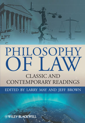 Philosophy of Law: Classic and Contemporary Readings (140518387X) cover image