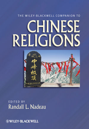 The Wiley-Blackwell Companion to Chinese Religions (144436197X) cover image