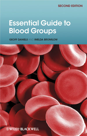 Essential Guide to Blood Groups, 2nd Edition