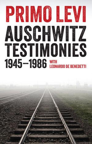 Auschwitz Testimonies: 1945-1986 (150951337X) cover image