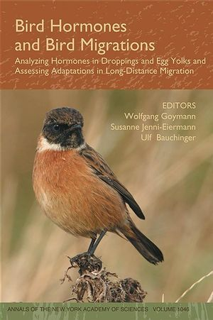 Bird Hormones and Bird Migrations: Analyzing Hormones in Droppings and Egg Yolks and Assessing Adaptations in Long-Distance Migration, Volume 1046