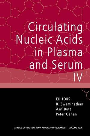 Circulating Nucleic Acids in Plasma and Serum IV, Volume 1075