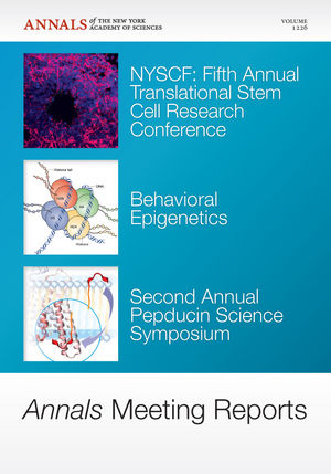 Annals Meeting Reports - NYSCF Fifth Annual Translational Stem Cell Research Conference: Behavioral Epigenetics, Second Annual Pepducin Science Symposium, Volume 1226 (157331837X) cover image