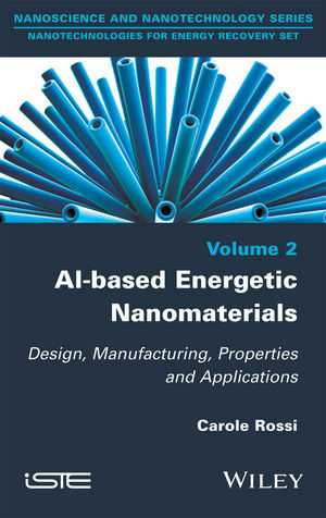 Al-based Energetic Nano Materials: Design, Manufacturing, Properties and Applications (184821717X) cover image
