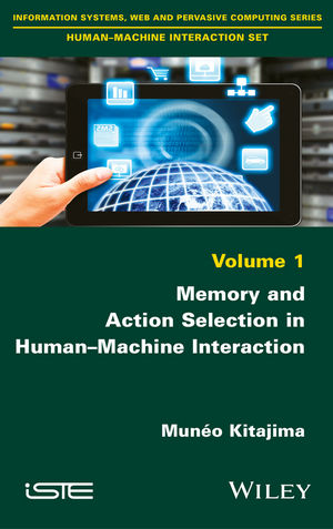 Memory and Action Selection in Human-Machine Interaction