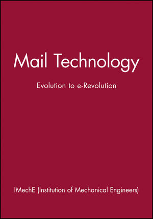 Mail Technology: Evolution to e-Revolution