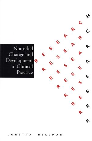 Nurse Led Change and Development in Clinical Practice
