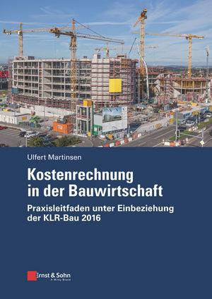 Kostenrechnung in der Bauwirtschaft: Praxisleitfaden unter Einbeziehung der KLR-Bau 2016 (343360827X) cover image